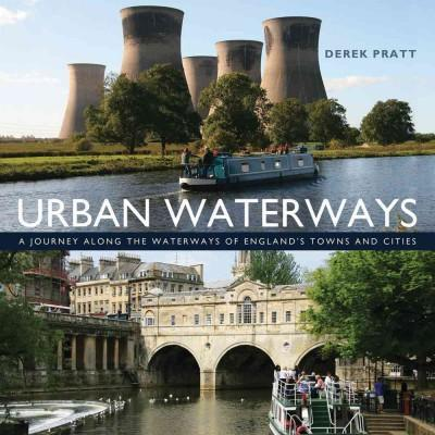 Urban Waterways: A Window on to the Waterways of England's Towns and Cities (Hardcover)
