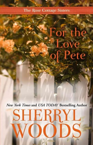 For the Love of Pete (Paperback)