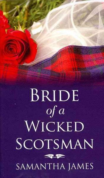 Bride of a Wicked Scotsman (Hardcover)