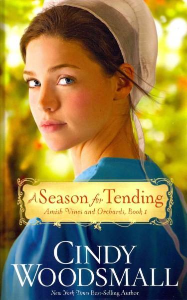 A Season for Tending (Hardcover)