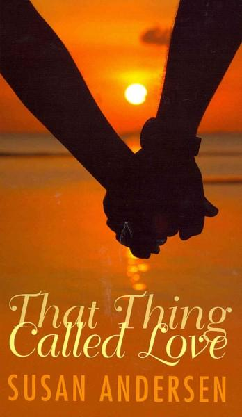 That Thing Called Love (Hardcover)