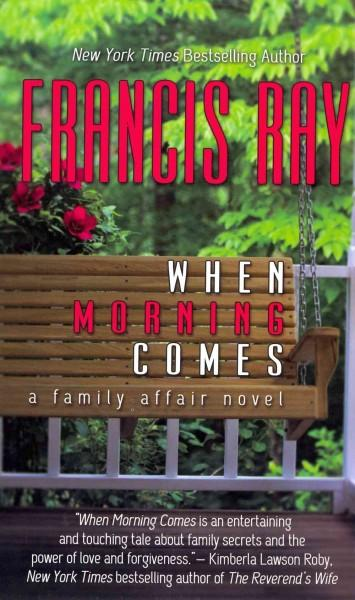 When Morning Comes (Hardcover)