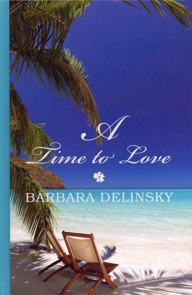 A Time to Love (Hardcover)