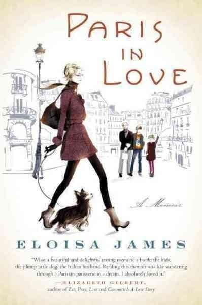 Paris in Love: A Memoir (Hardcover)