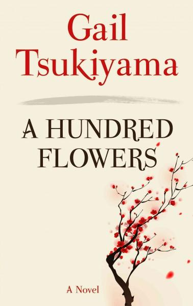 A Hundred Flowers (Hardcover)