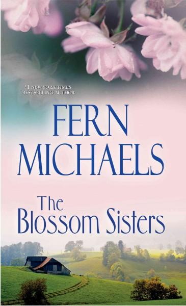 The Blossom Sisters (Hardcover)