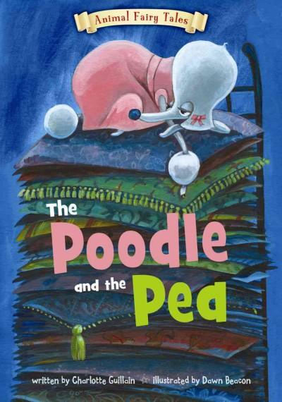 The Poodle and the Pea (Hardcover)
