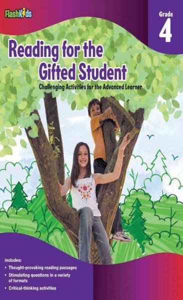 Reading for the Gifted Student Grade 4: Challenging Activities for the Advanced Learner (Paperback)