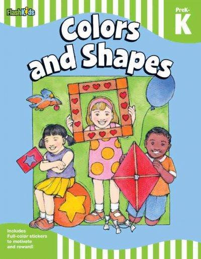 Colors and Shapes: Prek-k (Paperback)