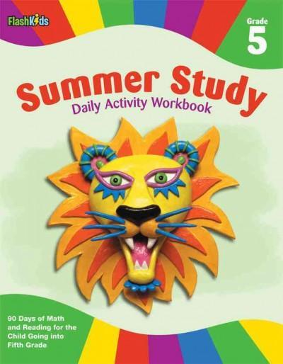 Summer Study Daily Activity Workbook: Grade 5 (Paperback)