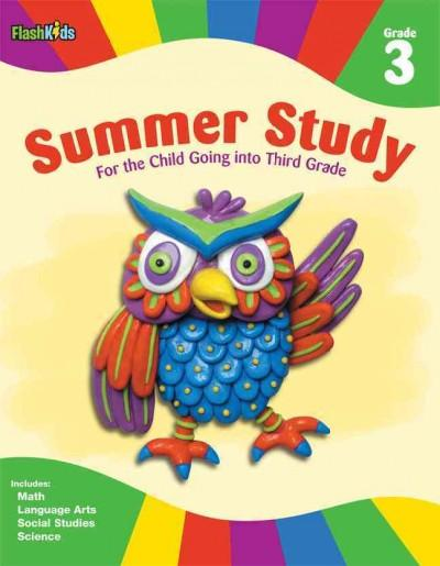 Summer Study: Grade 3: For the Child Going into Third Grade (Paperback)