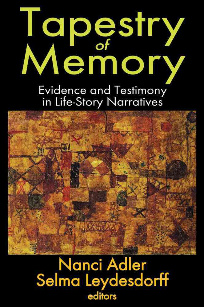 Tapestry of Memory: Evidence and Testimony in Life-Story Narratives (Hardcover)