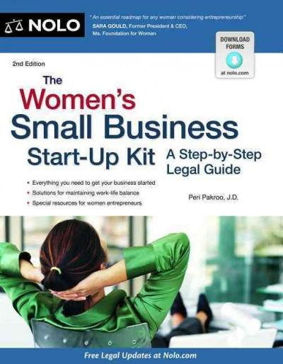 The Women's Small Business Start-Up Kit: A Step-by-Step Legal Guide (Paperback)