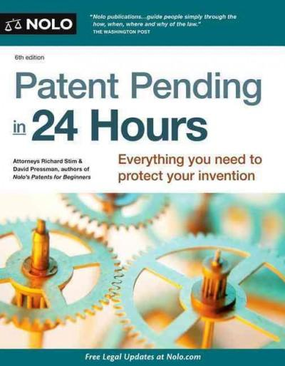 Patent Pending in 24 Hours (Paperback)