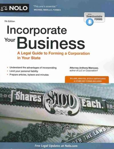 Incorporate Your Business: A Legal Guide to Forming a Corporation in Your State (Paperback)