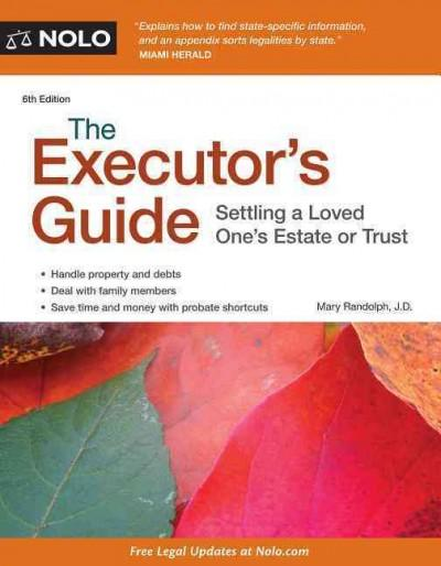 The Executor's Guide: Settling a Loved One's Estate or Trust (Paperback)