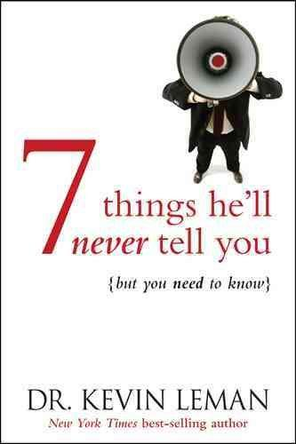 7 Things He'll Never Tell You: (But You Need to Know) (Paperback)