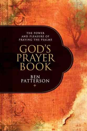 God's Prayer Book: The Power and Pleasure of Praying the Psalms (Paperback)