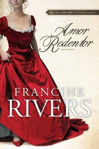 Amor Redentor/ Redeeming Love (Paperback)