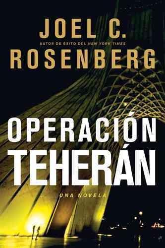 Operacion Teheran / The Tehran Initiative (Paperback)