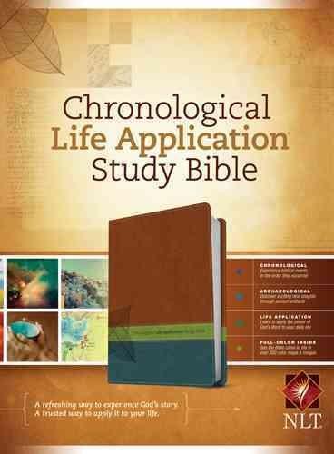 Chronological Life Application Study Bible: New Living Translation Brown / Green / Dark Teal TuTone LeatherLike (Paperback)