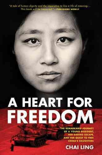 A Heart for Freedom: The Remarkable Journey of a Young Dissident, Her Daring Escape, and Her Quest to Free China'... (Paperback) - Thumbnail 0