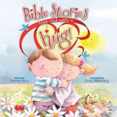Bible Stories That End With A Hug! (Hardcover)