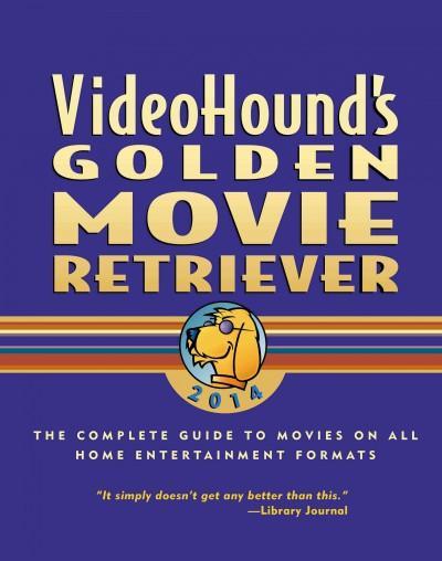 Videohound's Golden Movie Retriever 2014 (Paperback)