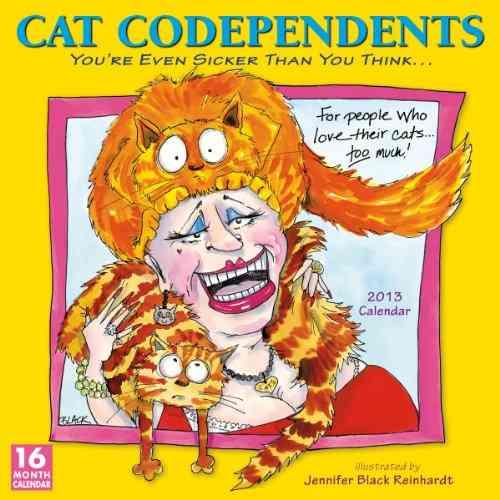 Cat Codependents 2013 Calendar (Calendar)