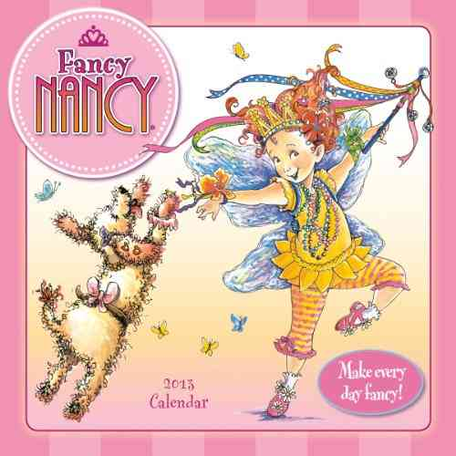 Fancy Nancy 2013 Calendar