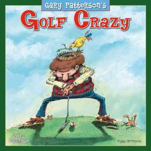 Golf Crazy 2013 Calendar (Calendar)