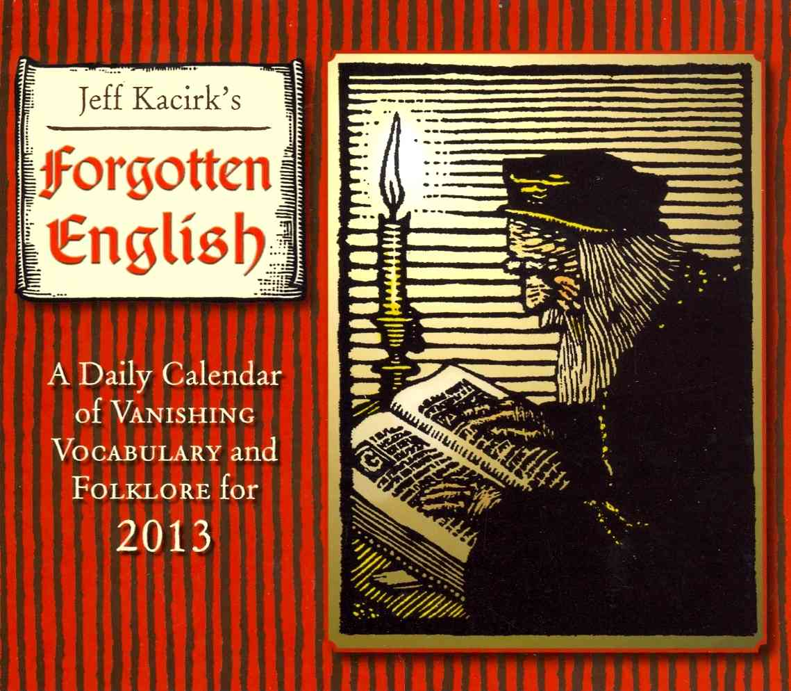 Forgotten English 2013 Calendar (Calendar)