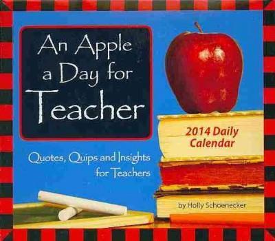 An Apple a Day for Teacher 2014 Calendar (Calendar)