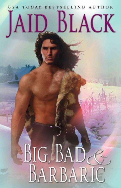 Big, Bad & Barbaric (Paperback)