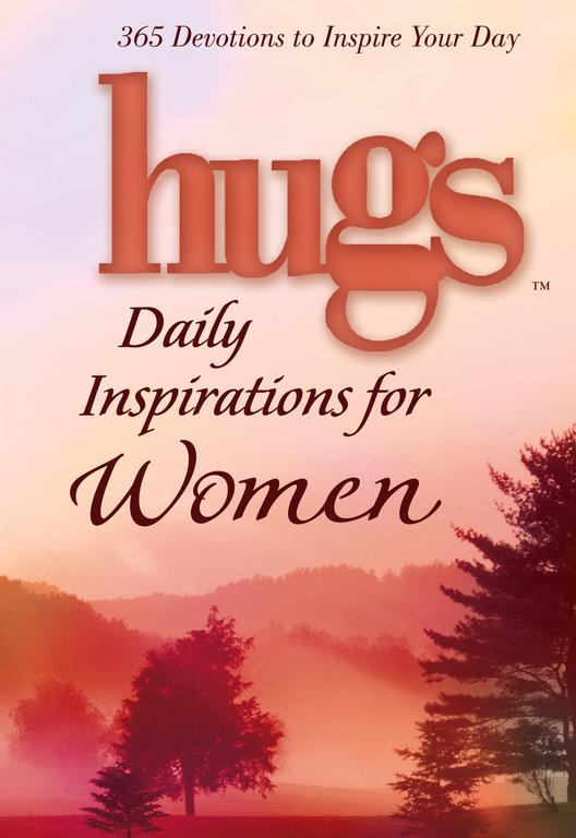 Hugs Daily Inspirations / Women: 365 Devotions to Inspire Your Day (Hardcover)