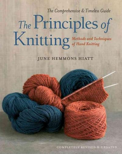 The Principles of Knitting: Methods and Techniques of Hand Knitting (Hardcover) - Thumbnail 0