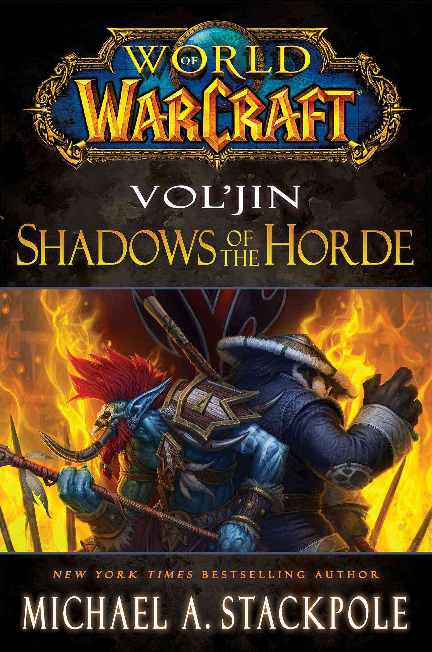 Vol'jin: Shadows of the Horde (Hardcover)