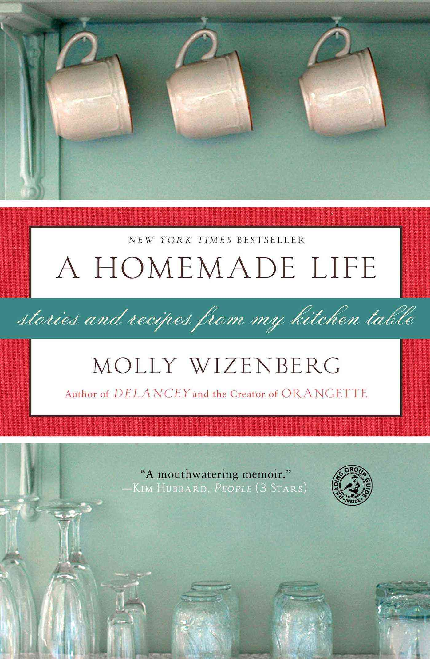 A Homemade Life: Stories and Recipes from My Kitchen Table (Paperback)