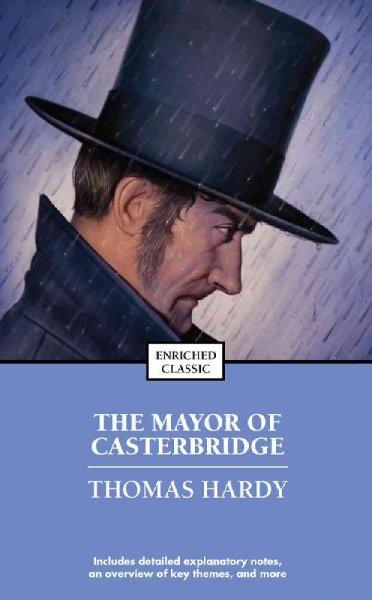 The Mayor of Casterbridge (Paperback)