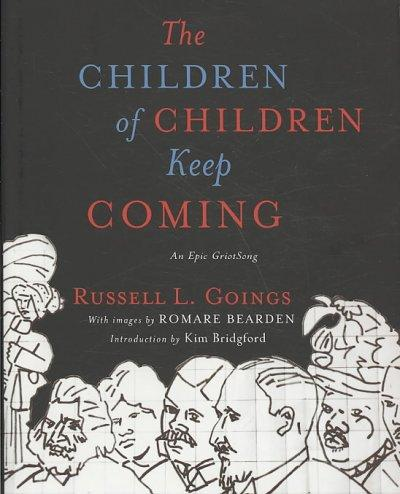 The Children of Children Keep Coming (Hardcover)