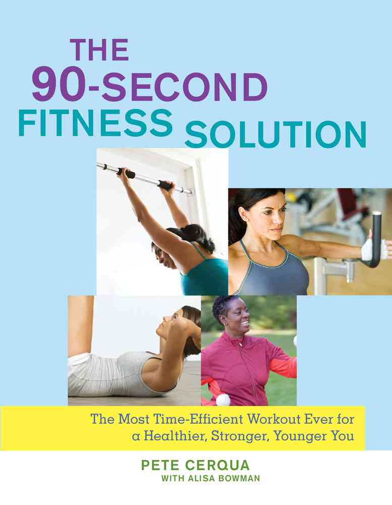 The 90 Second Weight Loss Solution (Hardcover)