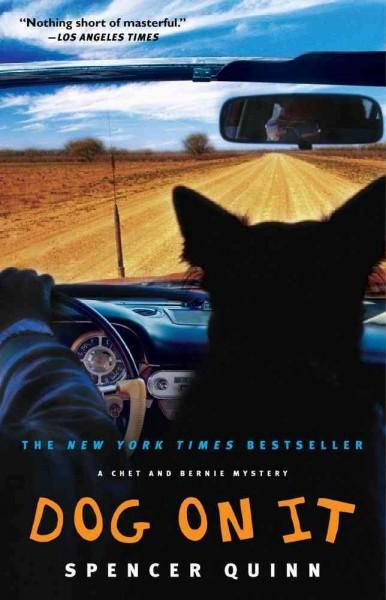 Dog on It: A Chet and Bernie Mystery (Paperback)