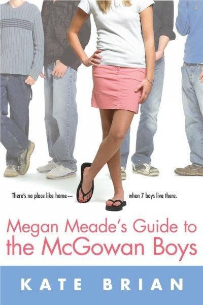 Megan Meade's Guide to the Mcgowan Boys (Paperback)