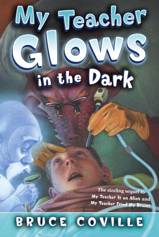 My Teacher Glows in the Dark (Paperback)