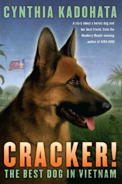 Cracker!: The Best Dog in Vietnam (Paperback)