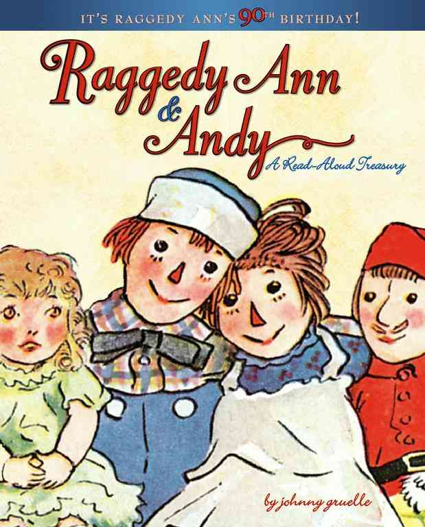 Raggedy Ann & Andy: A Read-aloud Treasury (Hardcover)