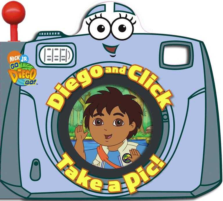 Diego And Click Take a Pic! (Novelty book)