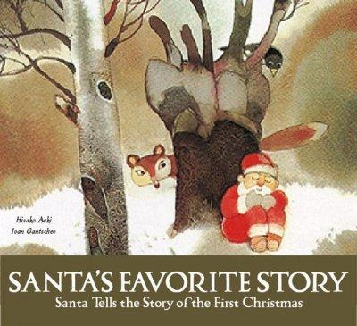 Santa's Favorite Story: Santa Tells the Story of the First Christmas (Hardcover) - Thumbnail 0