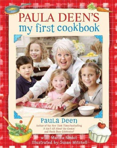 Paula Deen's My First Cookbook (Hardcover)