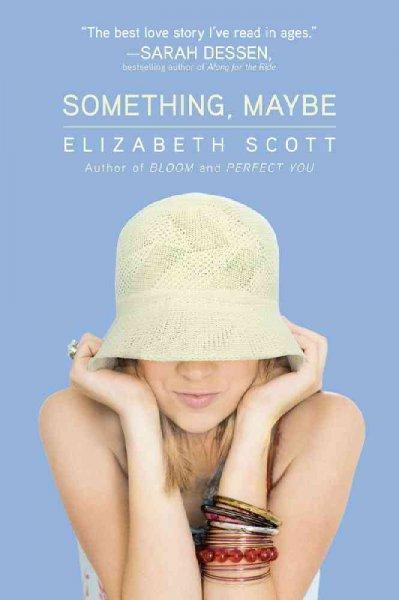 Something, Maybe (Paperback)